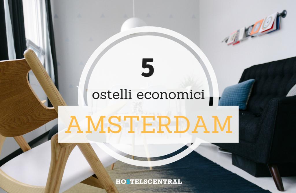 I 5 ostelli più economici di Amsterdam su HostelsCentral ...
