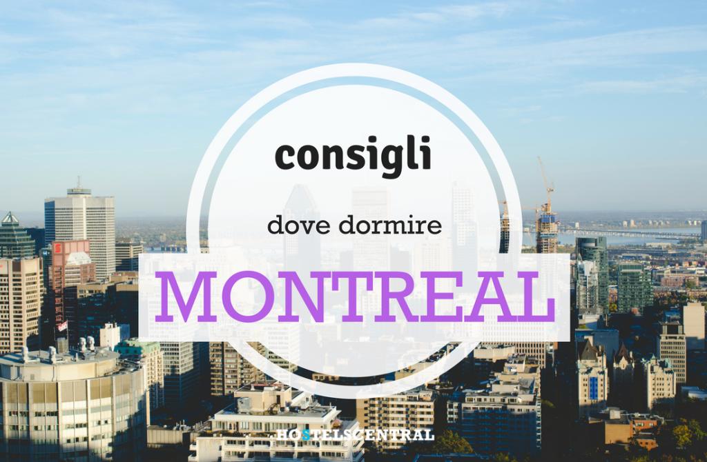 Dove dormire a Montreal: consigli su quartieri e ostelli ...
